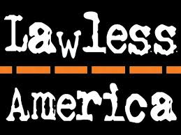 Blog Post 1 - Lawlessness