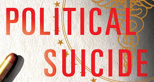 From roybeaird.wordpress.com: POLITICAL SUICIDE -- Is That What We Signed Up For?  ? Roybeaird's Blog {MID-70633}