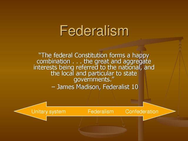 BLOG POST 2 - Federalism