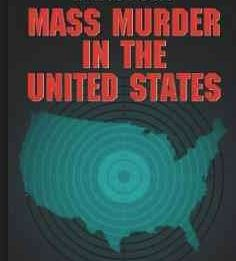 BLOG POST 2 - Mass Murder