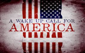 BLOG POST 1 - Wake-Up Call For America