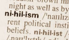 BLOG POST 6 - Nihilism