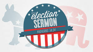 BLOG POST 4 - Election Sermon